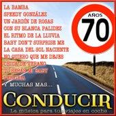 Conducir Años 70. La Música para Tus Viajes en Coche de Various Artists