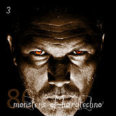 80 Monsters of Hardtechno, Vol. 3 by Various Artists
