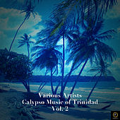 Calypso Music of Trinidad Vol. 2 by Various Artists