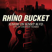 Sunrise On Sunset Blvd. by Rhino Bucket