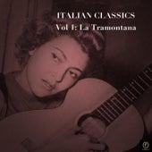 Italian Classics, Vol. 1: La Tramontana von Various Artists