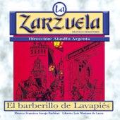 La Zarzuela: El Barberillo de Lavapiés by Various Artists