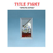 Spring Songs de Title Fight