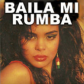 Baila Mi Rumba by Various Artists
