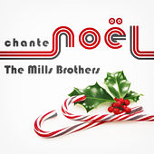 The Mills Brothers Chante Noël de The Mills Brothers