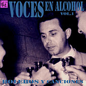 Voces en Alcohol, Vol.1 de Various Artists