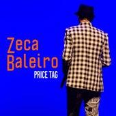 Price Tag (Single) von Zeca Baleiro