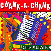 Chank-a-Chank Chez Mulate's by Various Artists