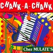 Chank-a-Chank Chez Mulate's de Various Artists