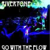 Go With the Flow by Rivertone
