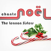 The Lennon Sisters Chante Noël von The Lennon Sisters