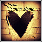 Supreme Country Romance, Vol. 2 de Various Artists