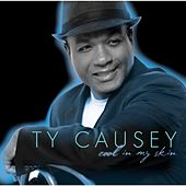 Cool in My Skin by Ty Causey
