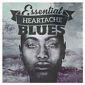 Essential Heartache Blues by Various Artists