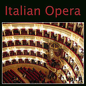 Italian Opera Vol. 1 by Various Artists