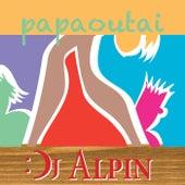 Papaoutai von Dj Alpin