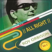 All Right Vol. 3 de Roy Orbison