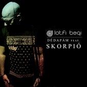 Dédapám feat. Skorpió by Lotfi Begi