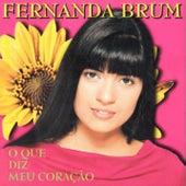 O Que Diz Meu Coração by Fernanda Brum