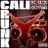 Cali Crunk (feat. Donzetti) by Chili-Bo