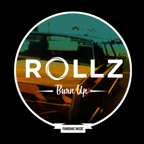 Burn Up by Rollz