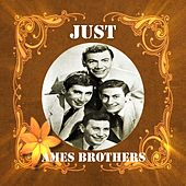 Just Ames Brothers de The Ames Brothers