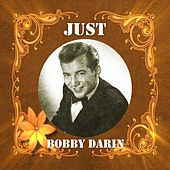Just Bobby Darin by Bobby Darin