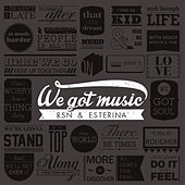 We Got Music di Esterina