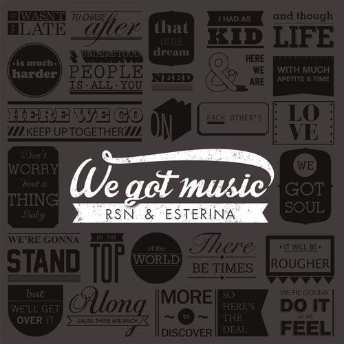 We Got Music di Esterina