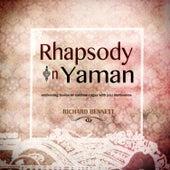 Rhapsody in Yaman by Richard Bennett