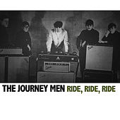 Ride, Ride, Ride by Journeymen