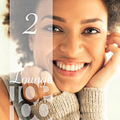 Lounge Top 100, Vol. 2 by Various Artists