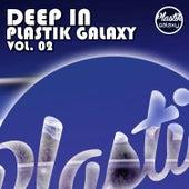 Deep in Plastik Galaxy Vol. 02 de Various Artists
