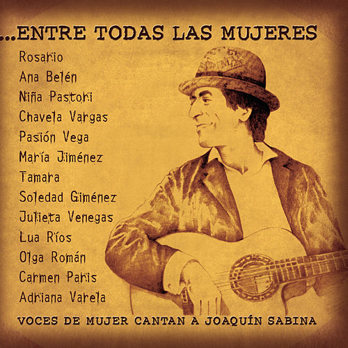 ...Entre Todas Las Mujeres by Various Artists