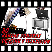 30 Bandas Sonoras de Cine y Televisión by Various Artists
