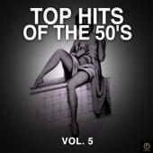 Top Hits of the 50's, Vol. 5 de Various Artists