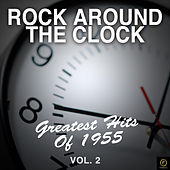 Rock Around the Clock: Greatest Hits of 1955, Vol. 2 de Various Artists