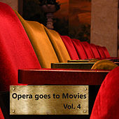 Opera Goes to Movies  Vol. 4 by Prague Opera Orchestra