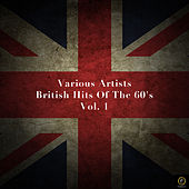 British Hits of the 60's Vol. 1 by Various Artists