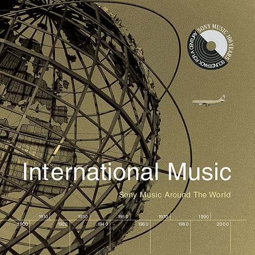 International: Sony Music Around The World by Various Artists