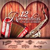 12 Romanticas Con Sax y Acordeon by Various Artists