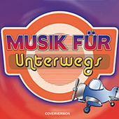 Musik für Unterwegs by Various Artists