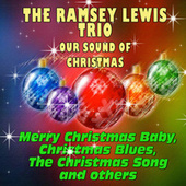 The Ramsey Lewis Trio - Our Sound of Christmas van Ramsey Lewis