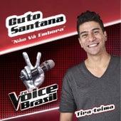 Não Vá Embora (The Voice Brasil) de Guto Santana