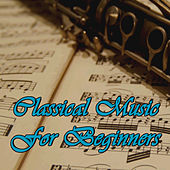 Classical Music for Beginners von Various Artists