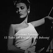 15 Tales of Frankie and Johnny by Various Artists