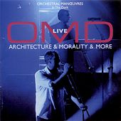 Architecture & Morality & More (Ao Vivo) de Orchestral Manoeuvres in the Dark (OMD)