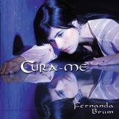 Cura-me by Fernanda Brum