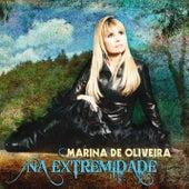 Na Extremidade by Marina de Oliveira