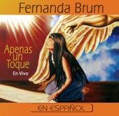 Apenas un Toque by Fernanda Brum